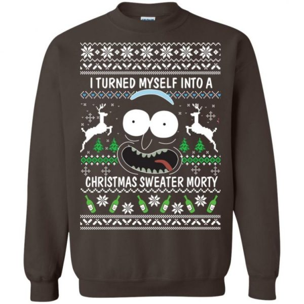I Turn Myself Into A Christmas Sweatshirt Morty